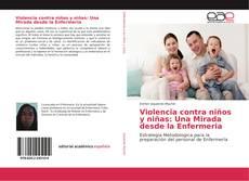 Portada del libro de Violencia contra niños y niñas: Una Mirada desde la Enfermeria