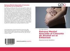 Retraso Mental Asociado al Consumo de Alcohol en el Embarazo kitap kapağı