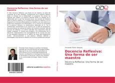 Docencia Reflexiva: Una forma de ser maestro kitap kapağı