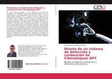 Diseño de un sistema de detección y contención de Ciberataques APT的封面