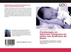 Bookcover of Fisioterapia en Atención Temprana en niños con Síndrome de Down
