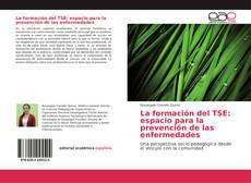 Portada del libro de La formación del TSE: espacio para la prevención de las enfermedades