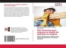 Bookcover of Plan financiero para empresa en diseño de interiores en madera