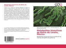 Copertina di Metabolitos bioactivos de Bahía de Loreto, México