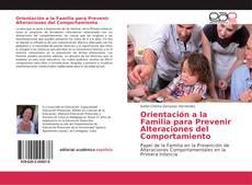 Bookcover of Orientación a la Familia para Prevenir Alteraciones del Comportamiento