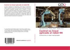 Portada del libro de Control no lineal aplicado al robot RR