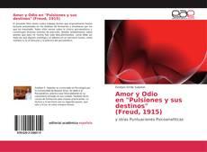 """Bookcover of Amor y Odio en """"Pulsiones y sus destinos"""" (Freud, 1915)"""