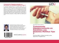 Borítókép a  Tratamiento Hipoglucemiante en Pacientes con Diabetes Mellitus Tipo 2 - hoz