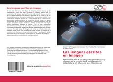 Bookcover of Las lenguas escritas en imagen
