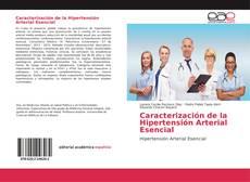 Bookcover of Caracterización de la Hipertensión Arterial Esencial