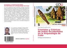 Borítókép a  Cronistas y Crónicas de Indias Occidentales en la Arqueología de Cuba - hoz