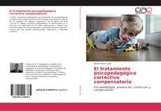 Copertina di El tratamiento psicopedagógico correctivo compensatorio