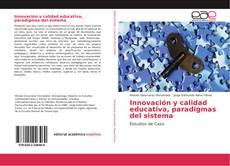 Обложка Innovación y calidad educativa, paradigmas del sistema