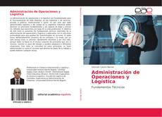Bookcover of Administración de Operaciones y Logística