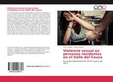 Couverture de Violencia sexual en personas residentes en el Valle del Cauca
