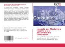 Bookcover of Impacto del Marketing Interno en el desarrollo de Innovación
