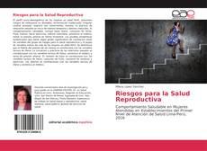 Couverture de Riesgos para la Salud Reproductiva