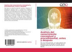 Portada del libro de Análisis del conocimiento conceptual y procedimental, antes y después