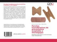 Bookcover of Parches transdérmicos de pravastatina acoplados a microagujas