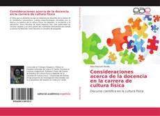 Bookcover of Consideraciones acerca de la docencia en la carrera de cultura física