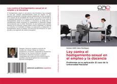 Buchcover von Ley contra el hostigamiento sexual en el empleo y la docencia