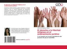 Borítókép a  El derecho a la libertad religiosa en el ordenamiento jurídico - hoz