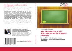 Bookcover of Me Reconozco y me Reconocen en la Primera Infancia :
