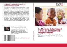 Portada del libro de La Mimesis: Enfermedad o Cura en el Desarrollo Integral Infantil