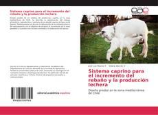 Buchcover von Sistema caprino para el incremento del rebaño y la producción lechera