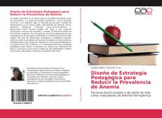 Buchcover von Diseño de Estrategia Pedagógica para Reducir la Prevalencia de Anemia