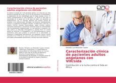 Portada del libro de Caracterización clínica de pacientes adultos angolanos con VIH/sida