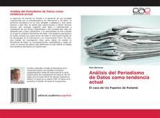 Bookcover of Análisis del Periodismo de Datos como tendencia actual