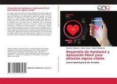 Buchcover von Desarrollo de Hardware y Aplicación Móvil para detectar signos vitales