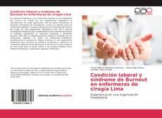 Bookcover of Condición laboral y síndrome de Burnout en enfermeras de cirugía Lima