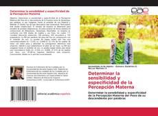 Couverture de Determinar la sensibilidad y especificidad de la Percepción Materna