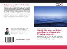 Bookcover of Medición de caudales mediante el tubo de Pitot artesanal
