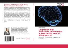 Bookcover of Cognición del Síndrome de Moebius y Asociación con el Misoprostol