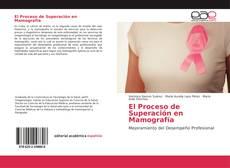 Portada del libro de El Proceso de Superación en Mamografía