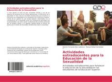 Bookcover of Actividades extradocentes para la Educación de la Sexualidad