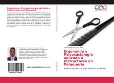 Ergonomía y Psicosociología aplicada a Instructores en Peluquería的封面