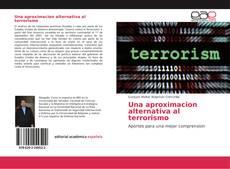 Capa do livro de Una aproximacion alternativa al terrorismo