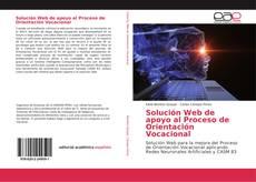 Capa do livro de Solución Web de apoyo al Proceso de Orientación Vocacional