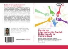 Buchcover von Matriz de Interpretación Social: Didáctica de la Complejidad