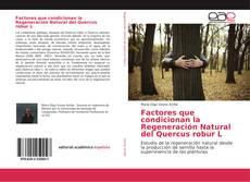 Capa do livro de Factores que condicionan la Regeneración Natural del Quercus robur L