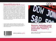Обложка Nuevos métodos para crear un portafolio de inversión: Teoría y Praxis