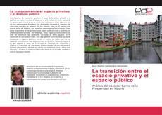 Portada del libro de La transición entre el espacio privativo y el espacio público