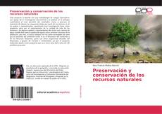 Borítókép a  Preservación y conservación de los recursos naturales - hoz