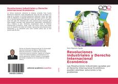 Portada del libro de Revoluciones industriales y Derecho Internacional Económico
