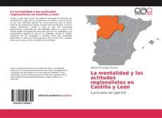 Capa do livro de La mentalidad y las actitudes regionalistas en Castilla y León