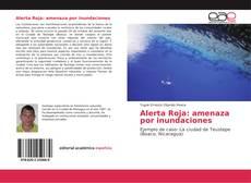 Bookcover of Alerta Roja: amenaza por inundaciones